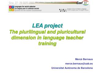 LEA project The plurilingual and pluricultural dimension in language teacher training