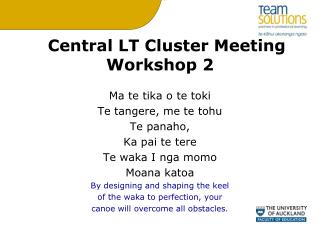 Central LT Cluster Meeting Workshop 2
