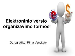 Elektroninio verslo organizavimo formos