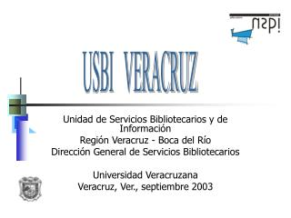 Unidad de Servicios Bibliotecarios y de Información Región Veracruz - Boca del Río