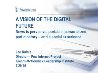 A VISION OF THE DIGITAL FUTURE