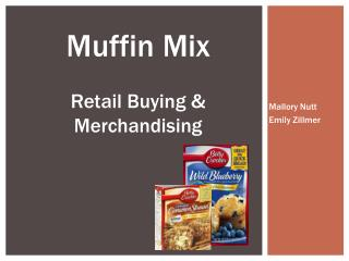 Muffin Mix Retail Buying & Merchandising