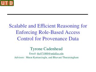 Scalable and E?cient Reasoning for Enforcing Role-Based Access Control for Provenance Data