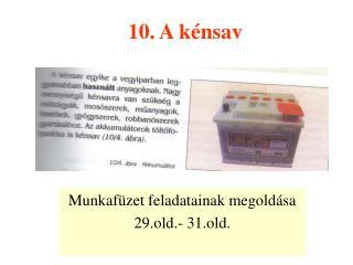 10. A kénsav