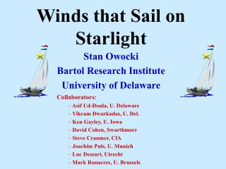 Winds that Sail on Starlight