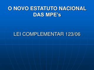 O NOVO ESTATUTO NACIONAL DAS MPE's