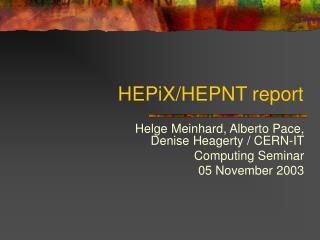 HEPiX/HEPNT report