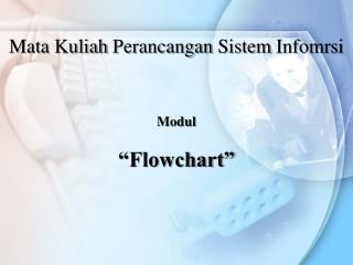 Modul �Flowchart�