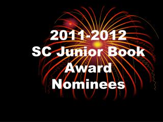 2011-2012 SC Junior Book Award Nominees