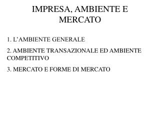 IMPRESA, AMBIENTE E MERCATO