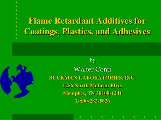 Flame Retardant Additives for Coatings, Plastics, and Adhesives