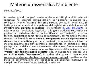 Materie «trasversali»: l'ambiente