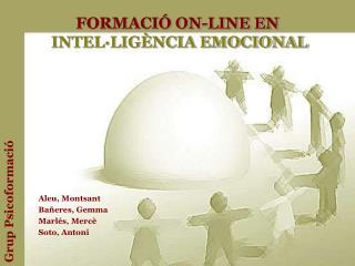 FORMACIÓ ON-LINE EN INTEL·LIGÈNCIA EMOCIONAL