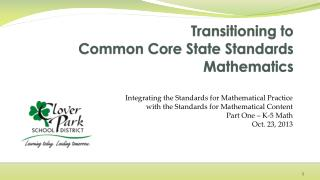 Transitioning to  Common Core State Standards Mathematics