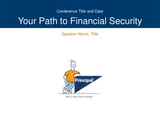 Your Path to Financial Security