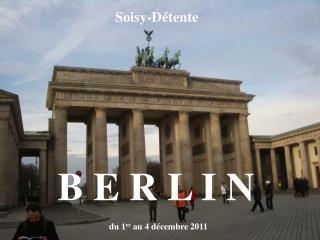 du 1 er  au 4 décembre 2011