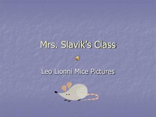 Mrs. Slavik's Class