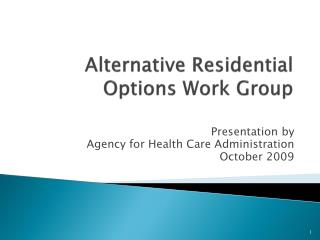 Alternative Residential Options Work Group