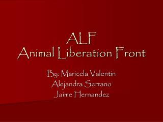 ALF Animal Liberation Front