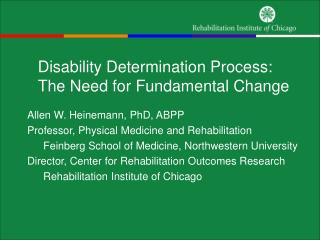 Disability Determination Process:  The Need for Fundamental Change