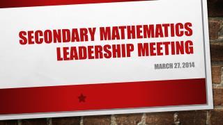 Secondary Mathematics Leadership Meeting