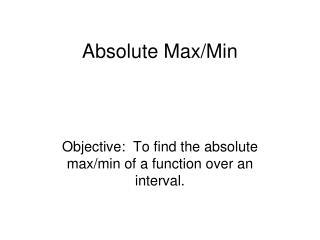 Absolute Max/Min