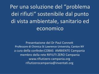 Presentazione del Dr Paul  Connett