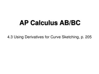 4.3 Using Derivatives for Curve Sketching, p. 205