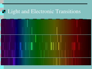 Light and Electronic Transitions
