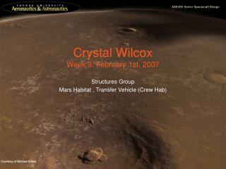 Crystal Wilcox Week 3: February 1st, 2007