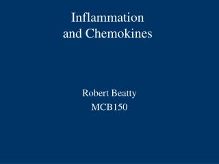 Inflammation and Chemokines