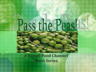 A Nepali Food Channel  Short Series
