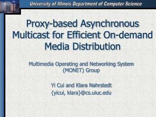 Proxy-based Asynchronous Multicast for Efficient On-demand Media Distribution