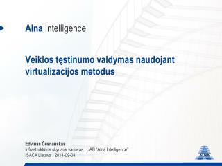 Veiklos tęstinumo valdymas naudojant virtualizacijos metodus
