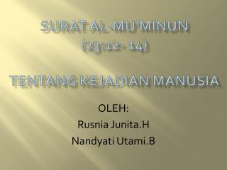SURAT AL-MU'MINUN (23:12- 14) TENTANG KEJADIAN MANUSIA