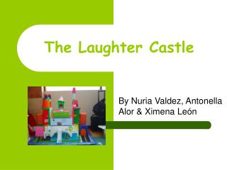 The Laughter Castle
