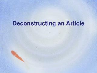 Deconstructing an Article