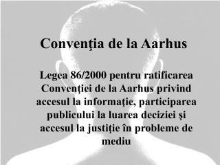Convenţia de la Aarhus