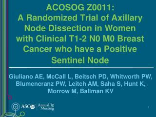 Sentinel Lymph Node Dissection (SLND) for Breast Cancer