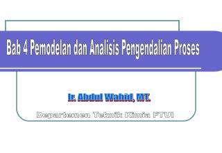 Bab 4 Pemodelan dan Analisis Pengendalian Proses