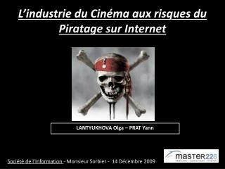 L'industrie du Cinéma aux risques du Piratage sur Internet