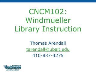 CNCM102: Windmueller