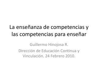 La enseñanza de competencias y las competencias para enseñar