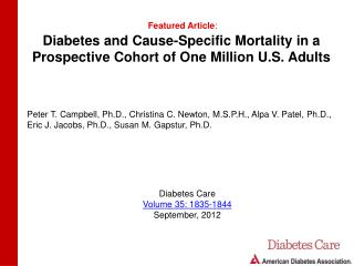 Diabetes and Cause-Specific Mortality in a Prospective Cohort of One Million U.S. Adults