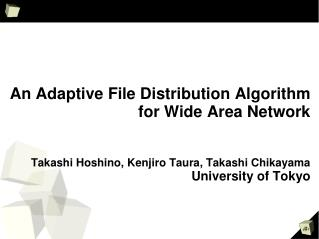 An Adaptive File Distribution Algorithm for Wide Area Network