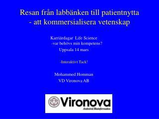 Resan från labbänken till patientnytta - att kommersialisera vetenskap