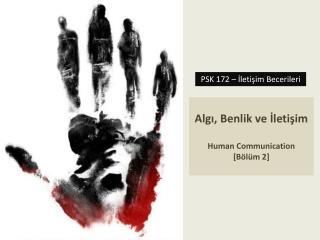 Algı, Benlik ve İletişim Human Communication [Bölüm 2]
