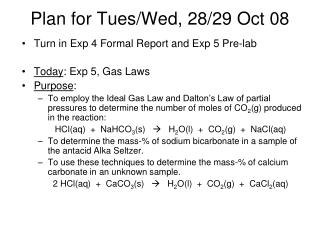 Plan for Tues/Wed, 28/29 Oct 08