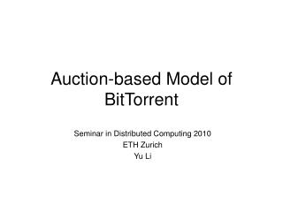 Auction-based Model of BitTorrent