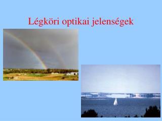 Légköri optikai jelenségek